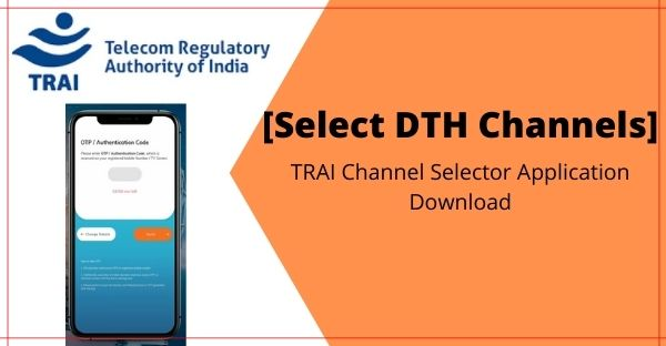 TRAI channel selector Application