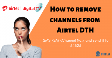 How to remove channels from Airtel DTH