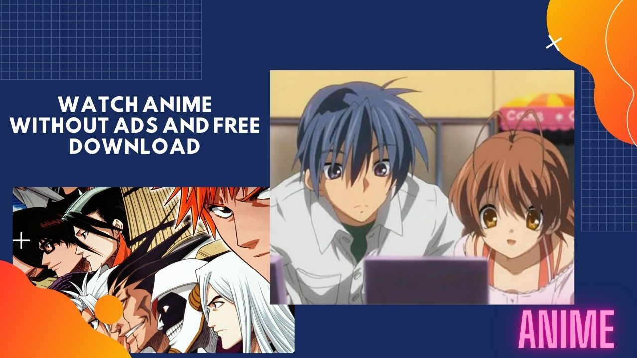 watch anime without ads